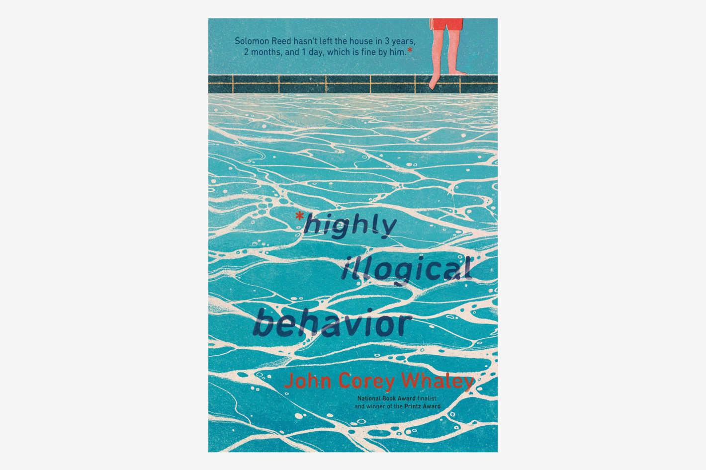 Highly Illogical Behavior by John Corey Whaley