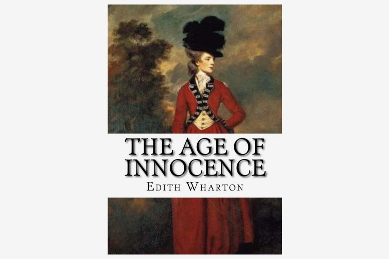 The Age of Innocence, by Edith Wharton
