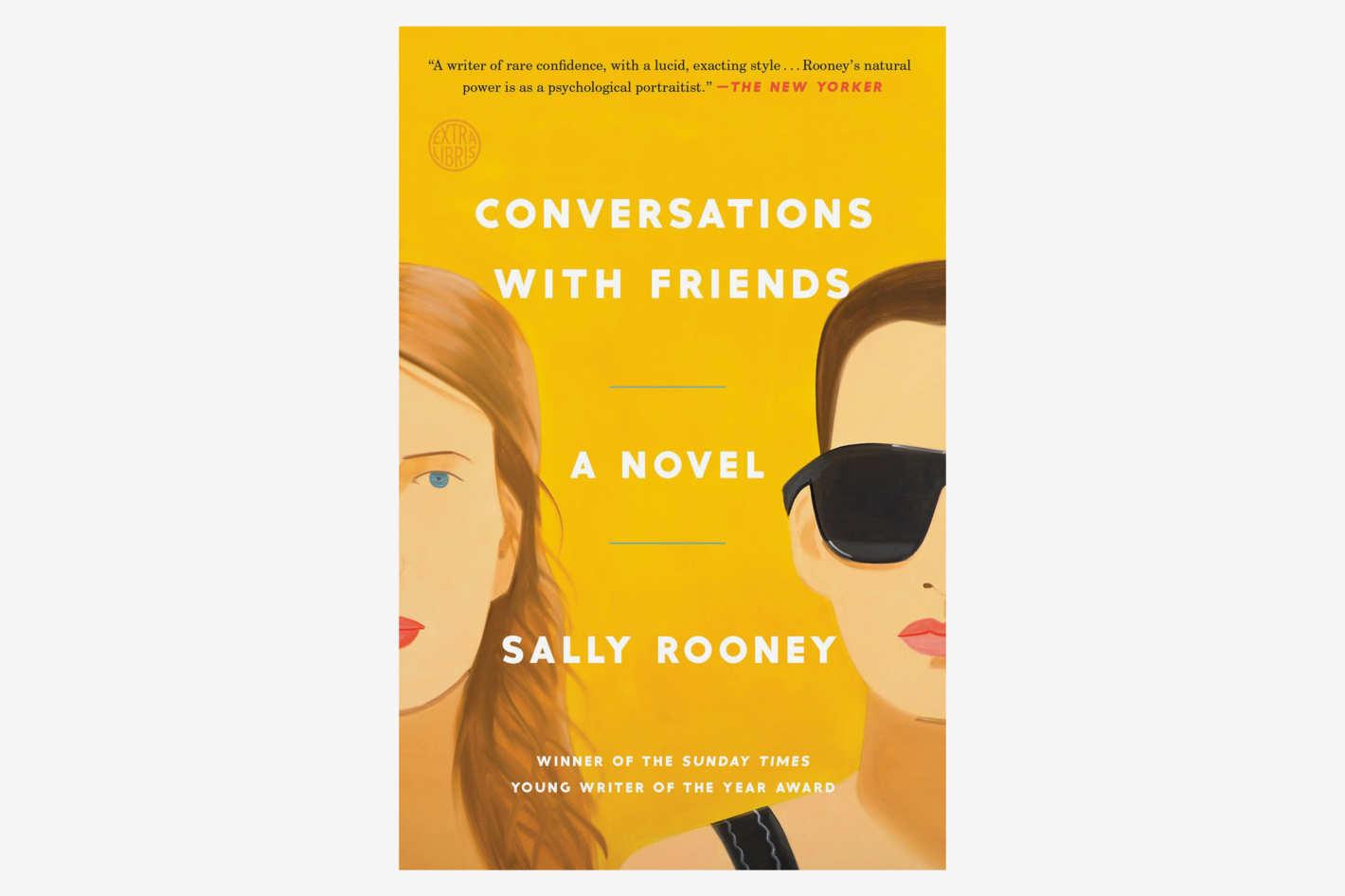 <em>Conversations With Friends</em>,<em> </em>by Sally Rooney