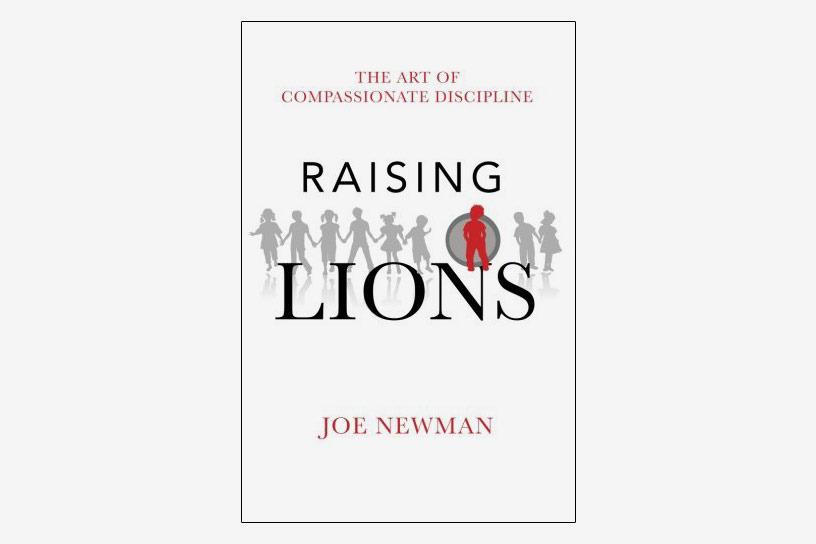 Raising Lions by Joe Newman
