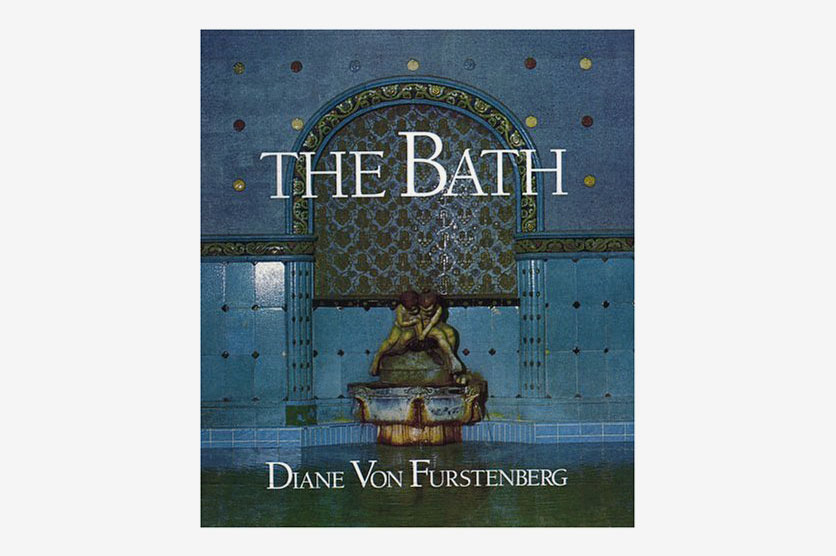 The Bath, by Diane Von Furstenberg