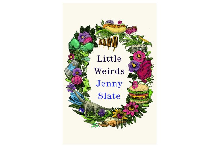 Little Weirds, by Jenny Slate