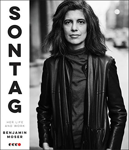 Sontag: Her Life and Work