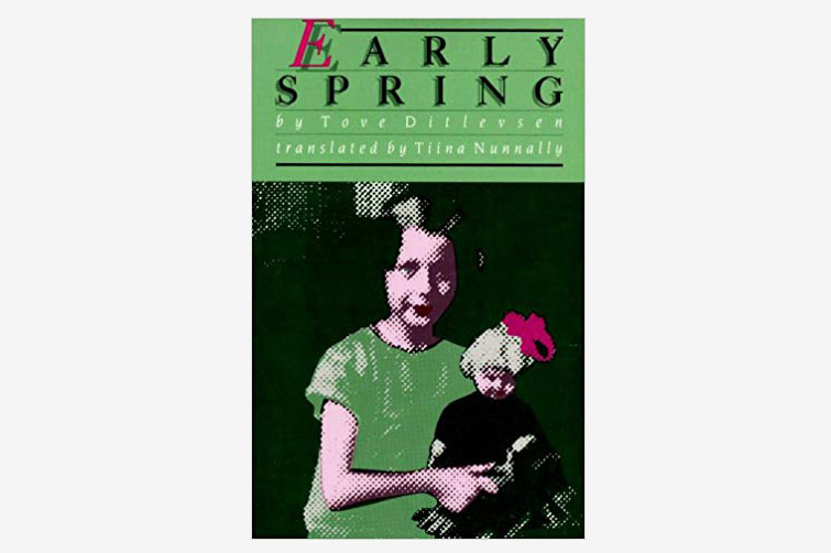 Early Spring by Tove Ditlevsen (Women in Translation Series)