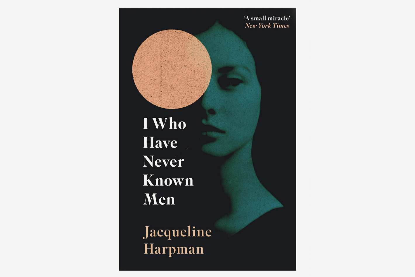 'I Who Have Never Known Men' by Jacqueline Harpman
