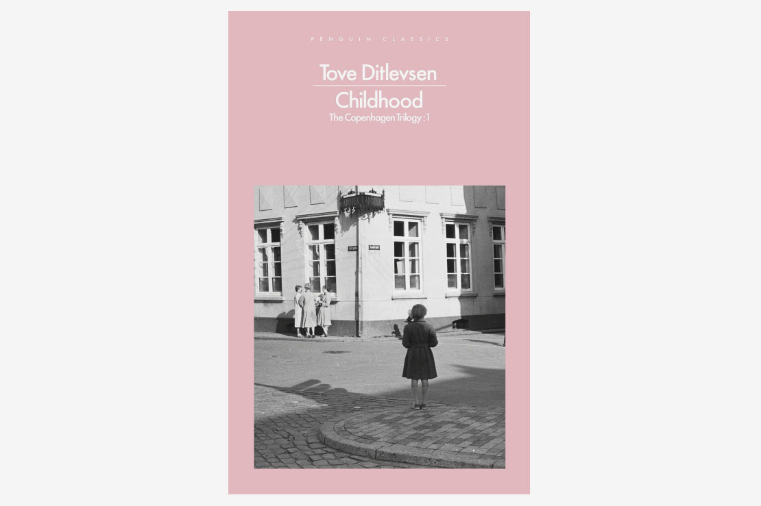 'Childhood' by Tove Ditlevsen (Penguin Classics Edition)
