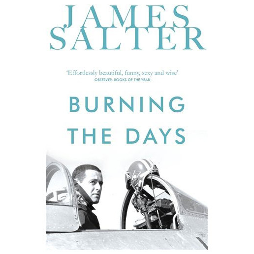 Burning the Days, by James Salter