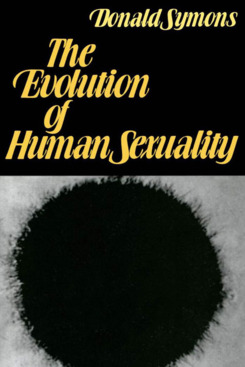 """""""The Evolution of Human Sexuality,"""" by Donald Symons"""
