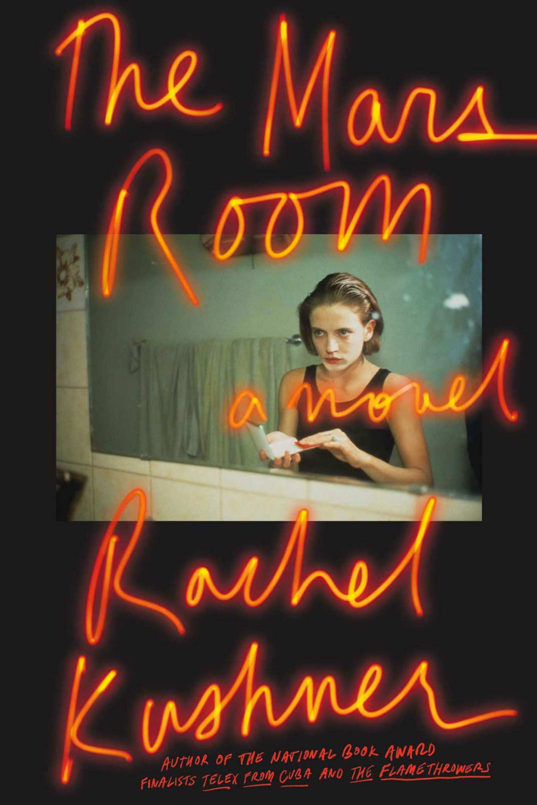 """The Mars Room,"" by Rachel Kushner (Scribner, May 1)"