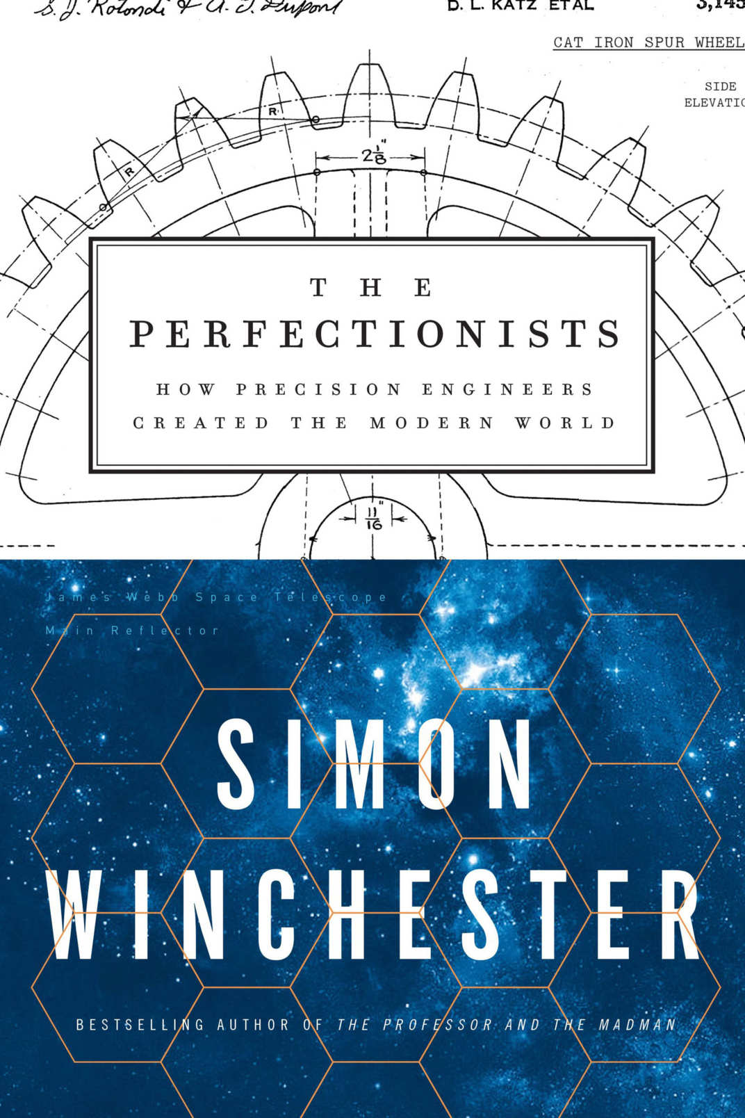 """The Perfectionists: How Precision Engineers Created the Modern World,"" by Simon Winchester (Harper, May 8)"