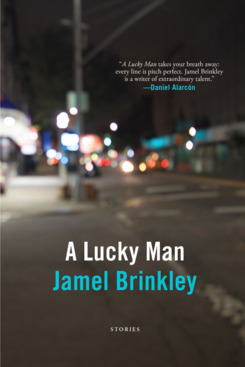 """A Lucky Man,"" by Jamel Brinkley"