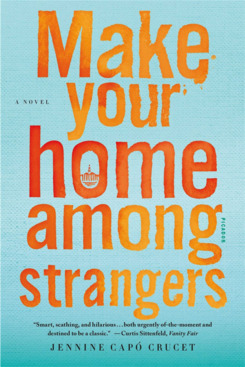 """Make Your Home Among Strangers,"" by Jennine Capo Crucet"
