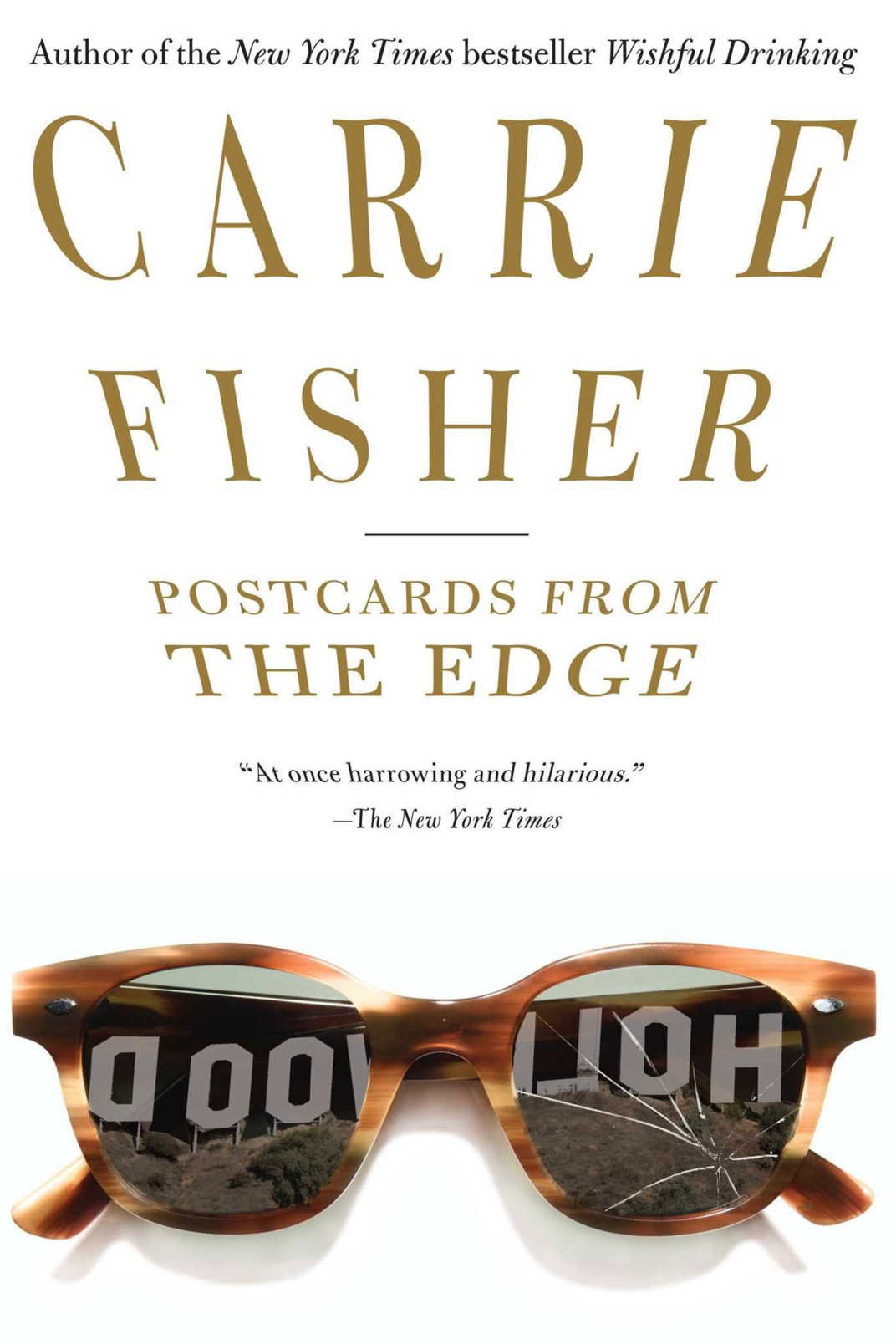 """Postcards from the Edge"" by Carrie Fisher"
