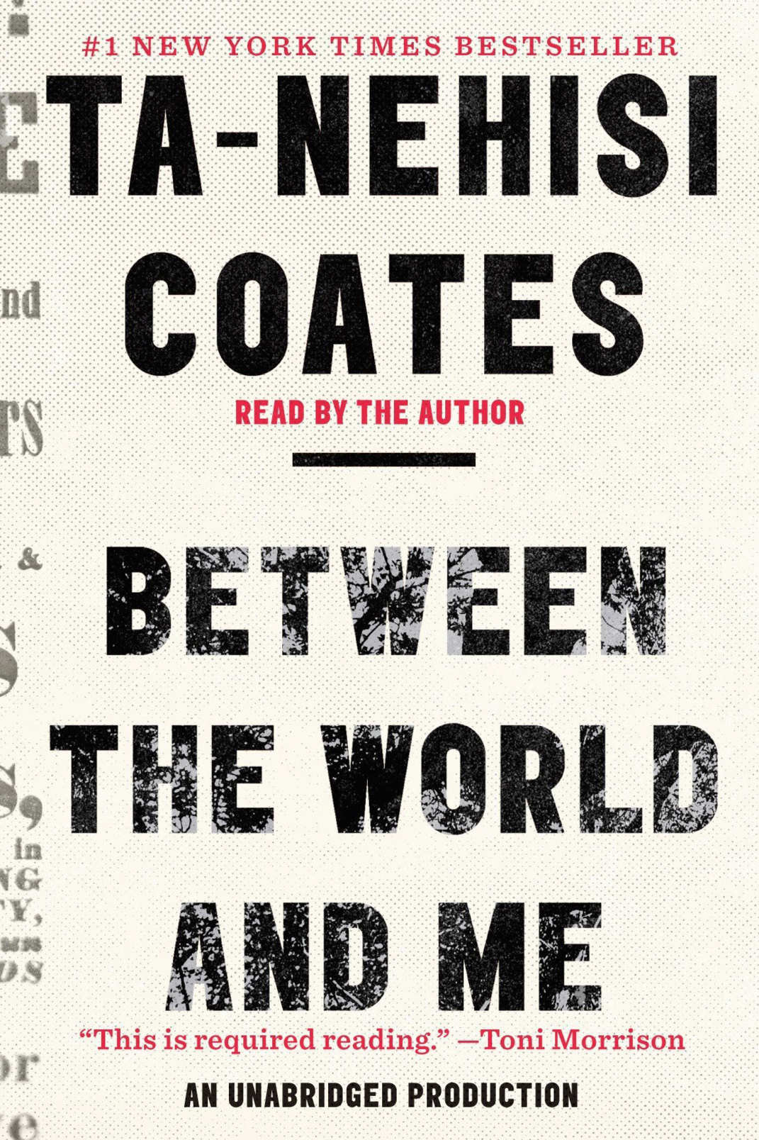 """Between the World and Me,"" by Ta-Nehisi Coates"