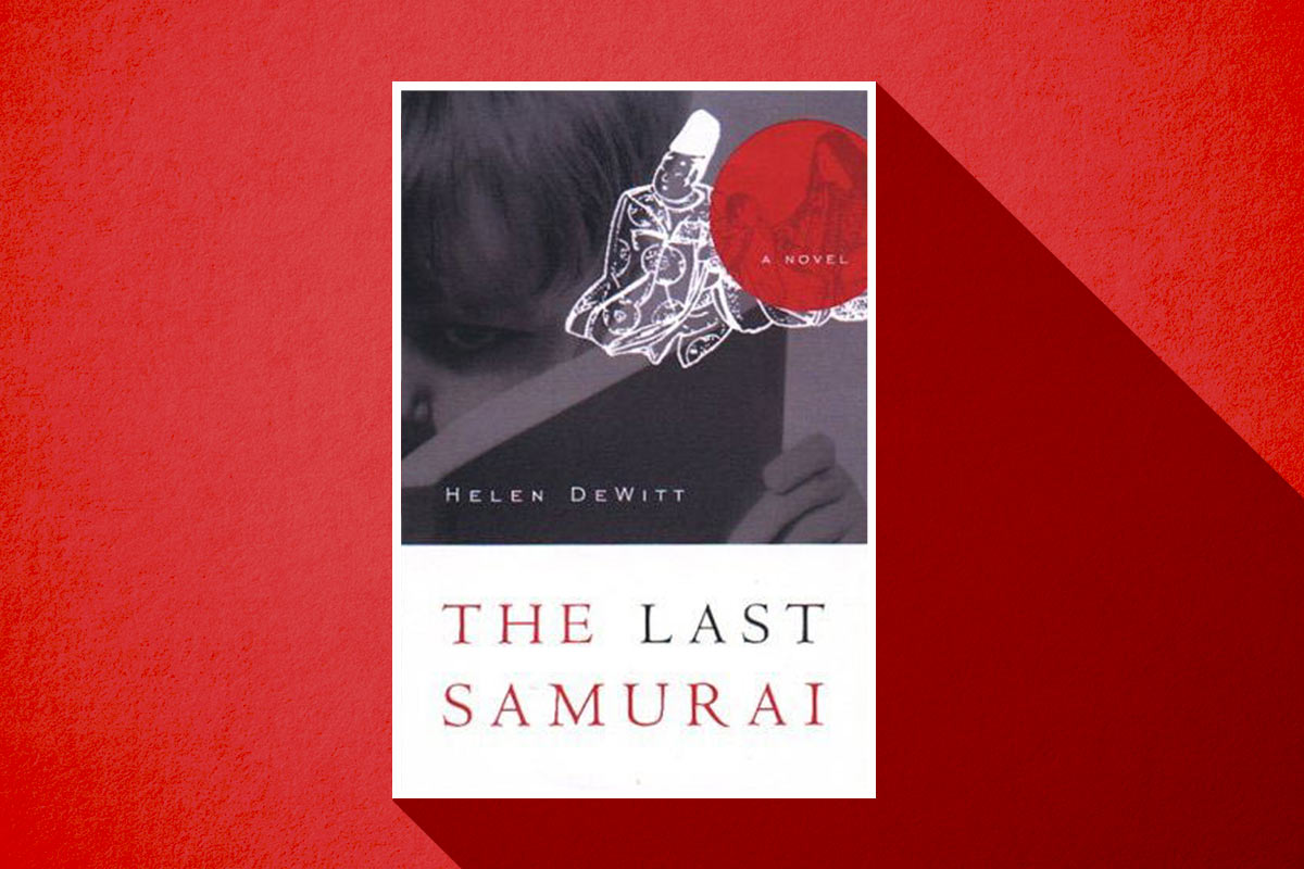 helen dewitts the last samurai is the book of the century