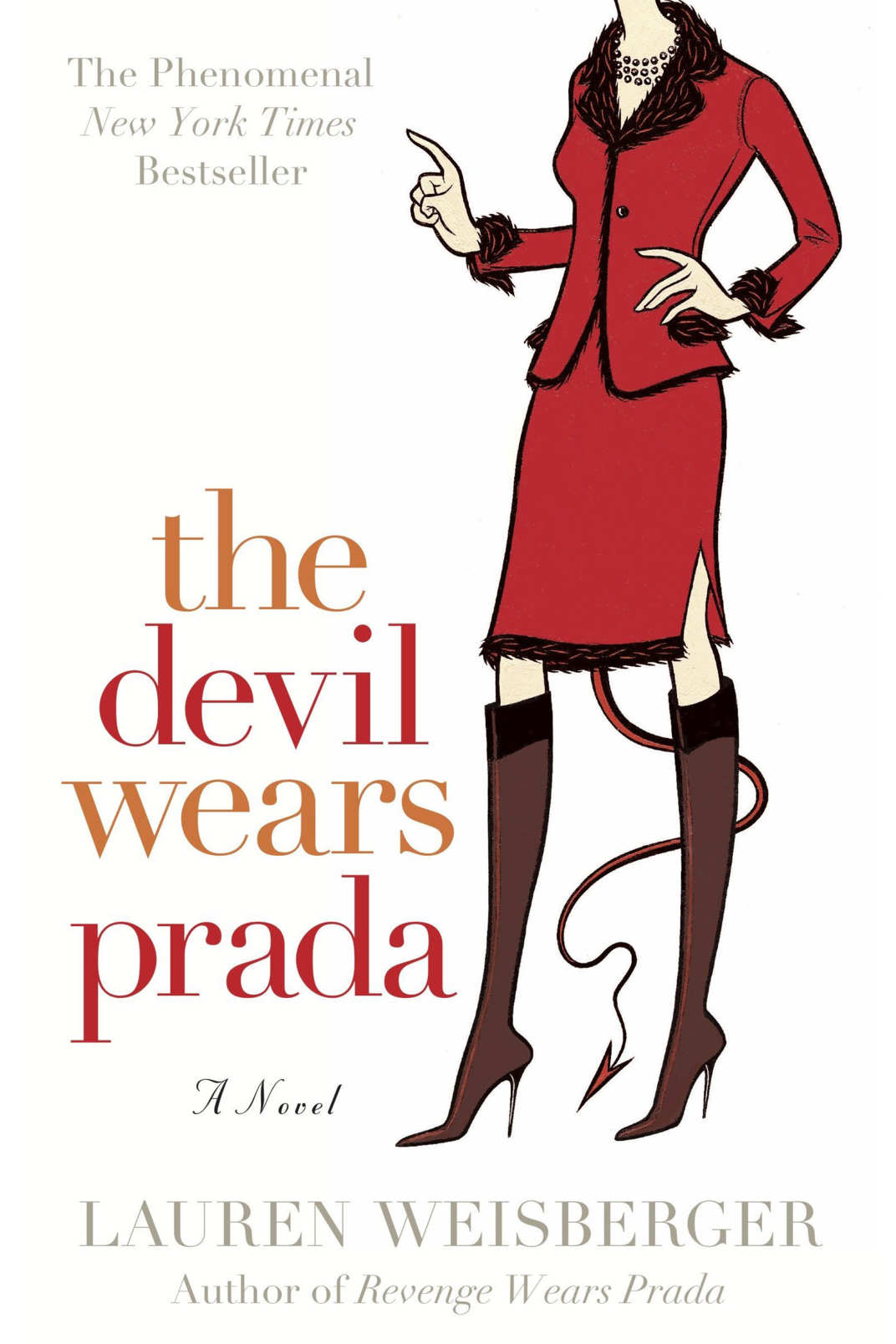 """The Devil Wears Prada,"" by Lauren Weisberger"