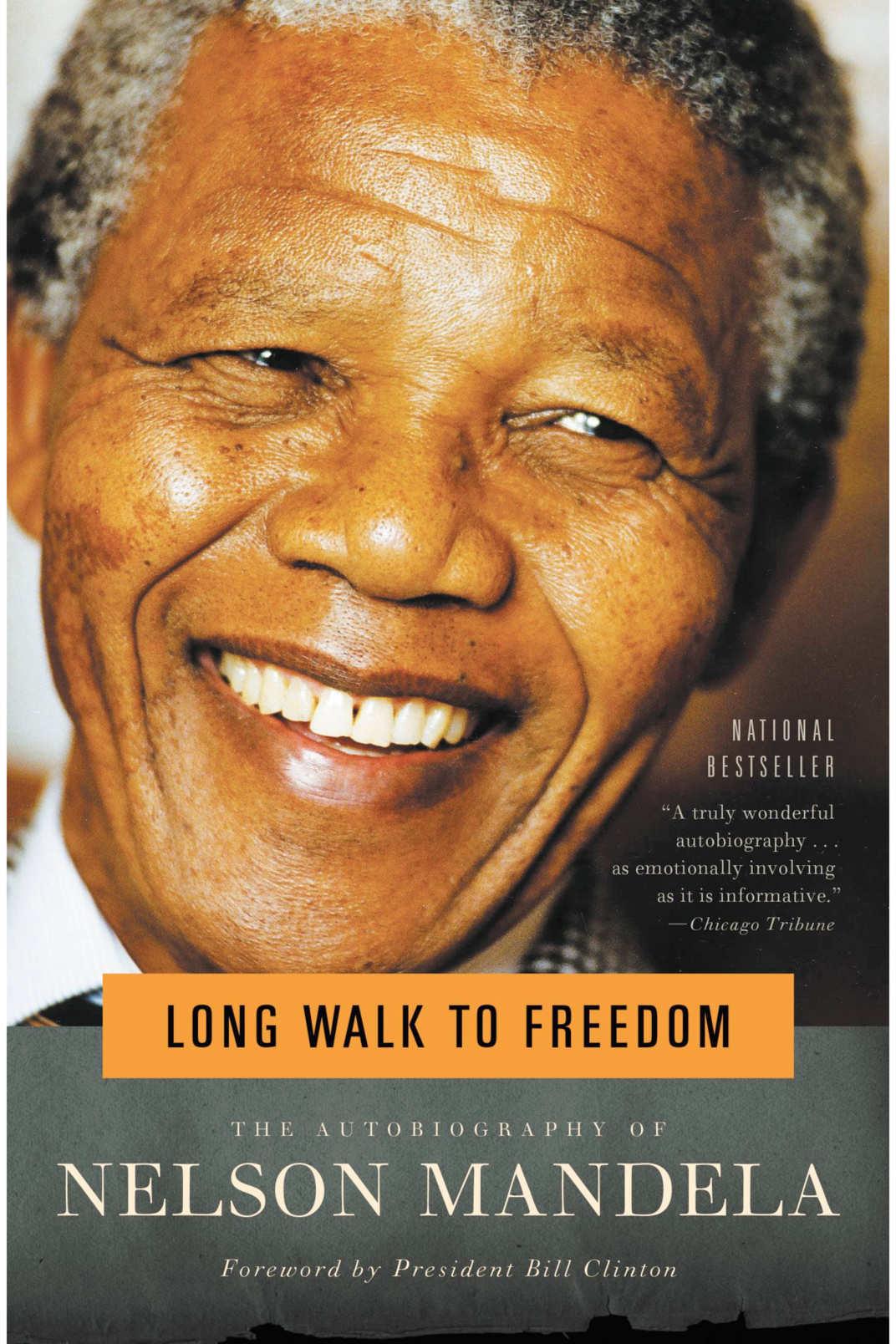 """Long Walk to Freedom,"" by Nelson Mandela"