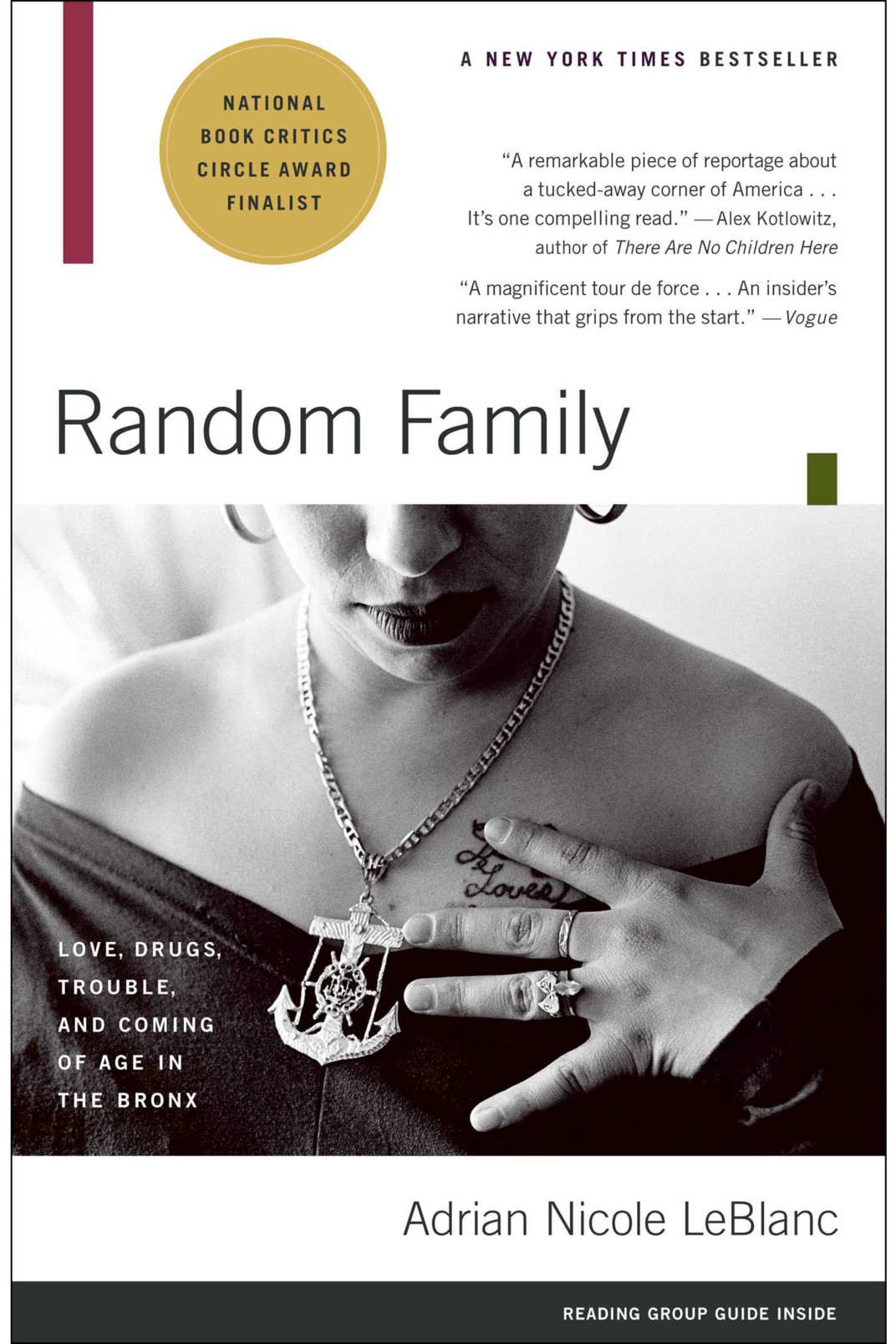 <em>Random Family: Love, Drugs, Trouble, and Coming of Age in the Bronx</em> by Adrian Nicole LeBlanc
