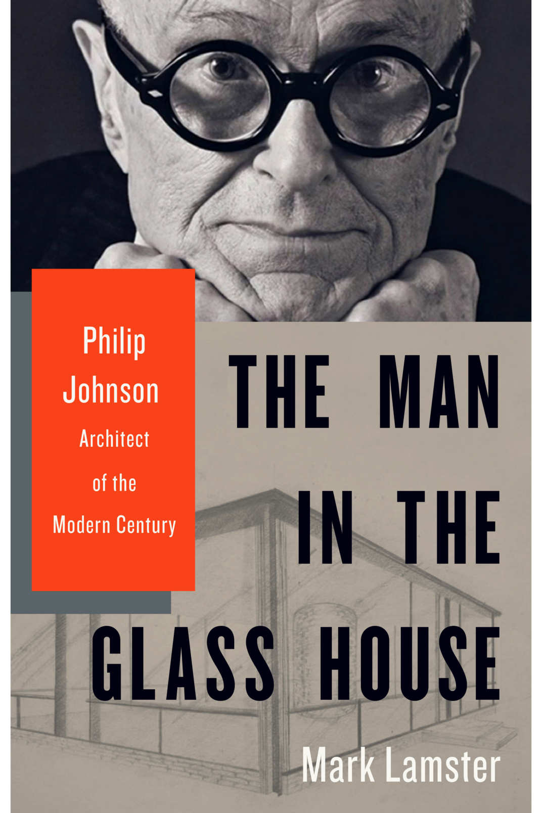 The Man in the Glass House: Philip Johnson, Architect of the Modern Century, by Mark Lamster (Little, Brown, November 6)