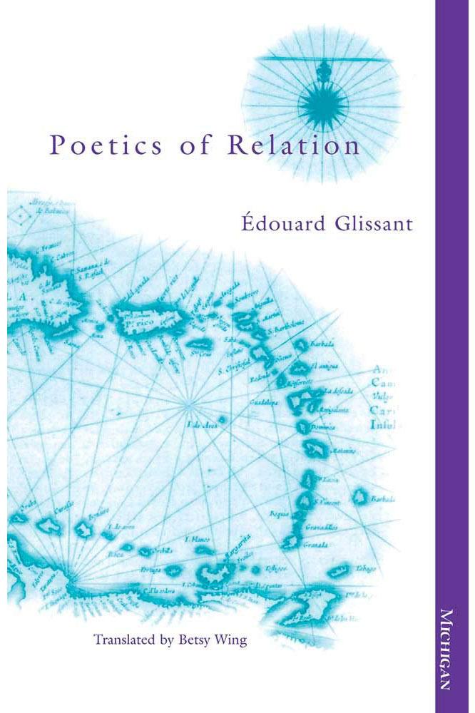<em>Poetics of Relation</em> by Édouard Glissant