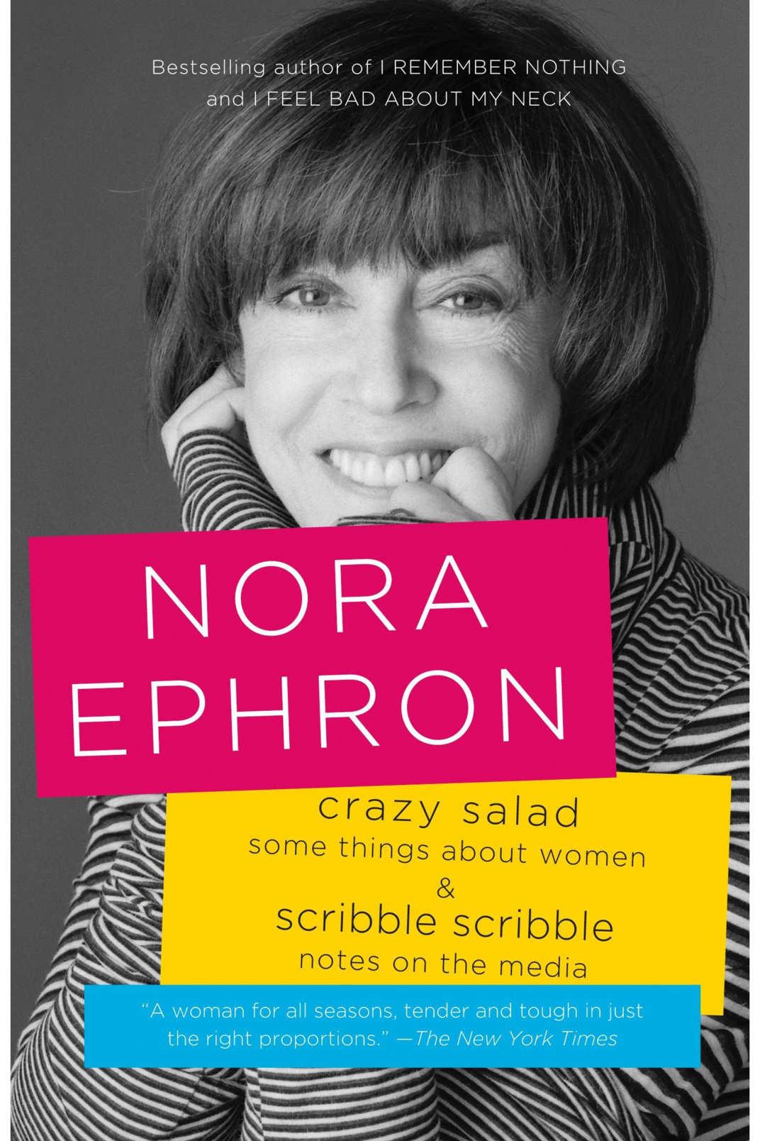 <em>Crazy Salad </em>and <em>Scribble Scribble</em> by Nora Ephron