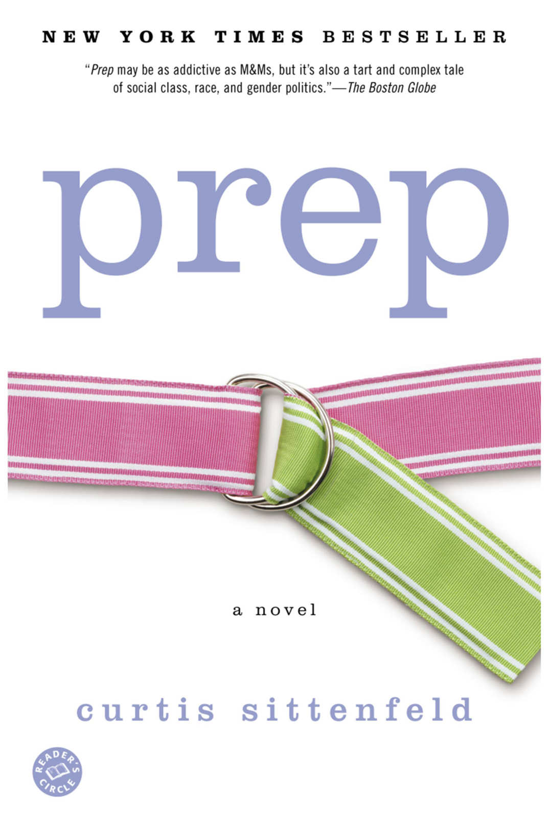 <em>Prep</em> by Curtis Sittenfeld