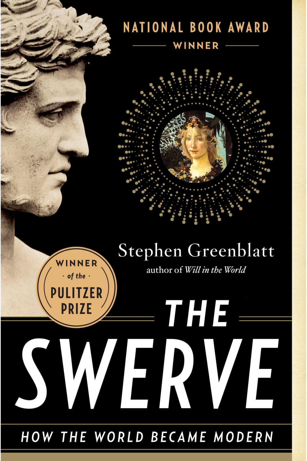 <em>The Swerve</em> by Stephen Greenblatt