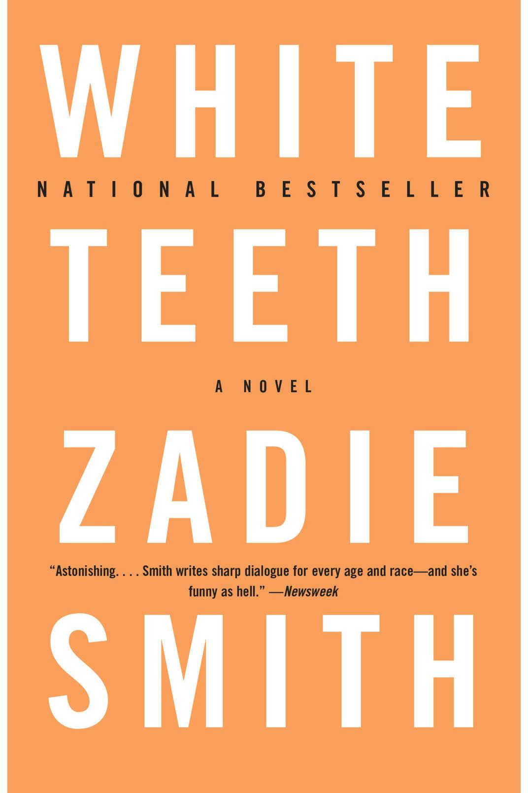<em>White Teeth</em> by Zadie Smith