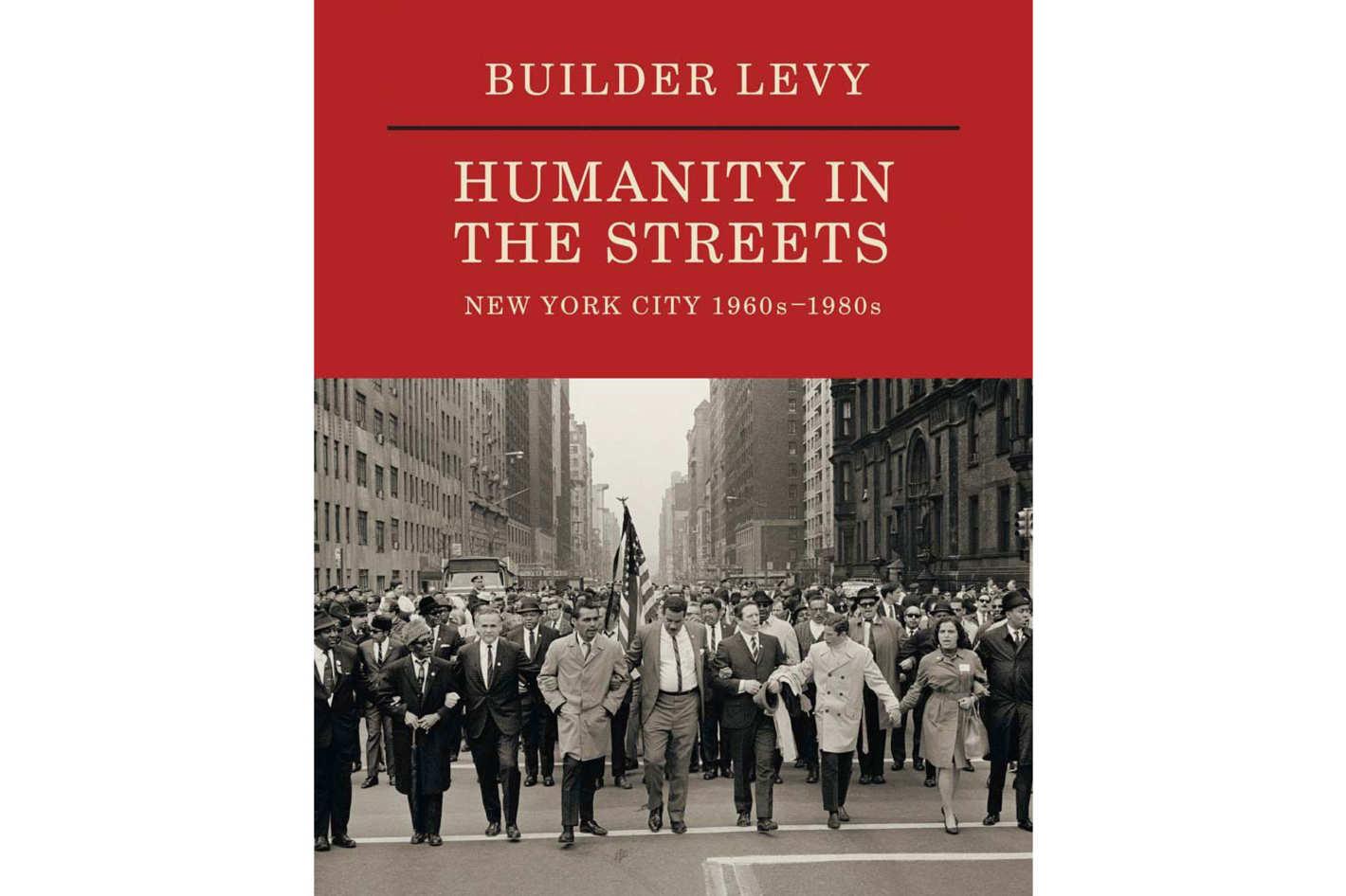 <em>Builder Levy: Humanity in the Streets</em>