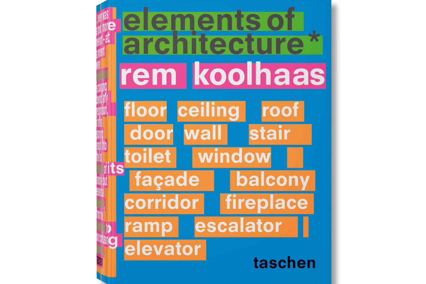 <em>Rem Koolhaas: Elements of Architecture</em> by Rem Koolhaas