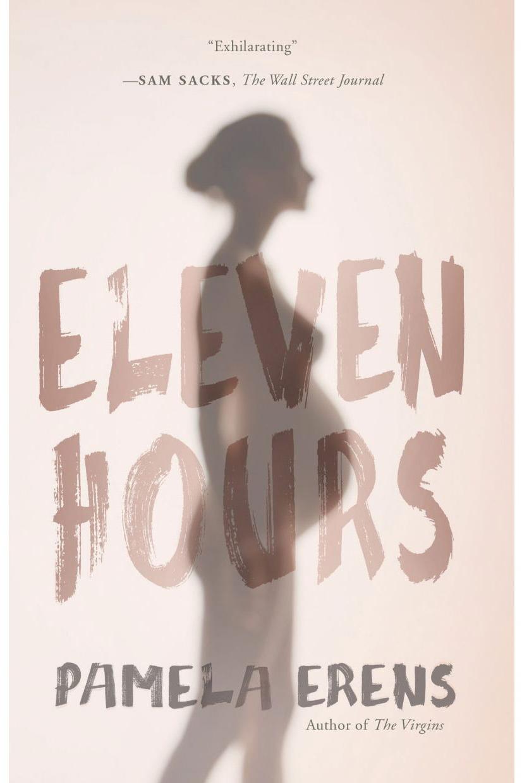 <em>Eleven Hours</em>, by Pamela Erens (2001)