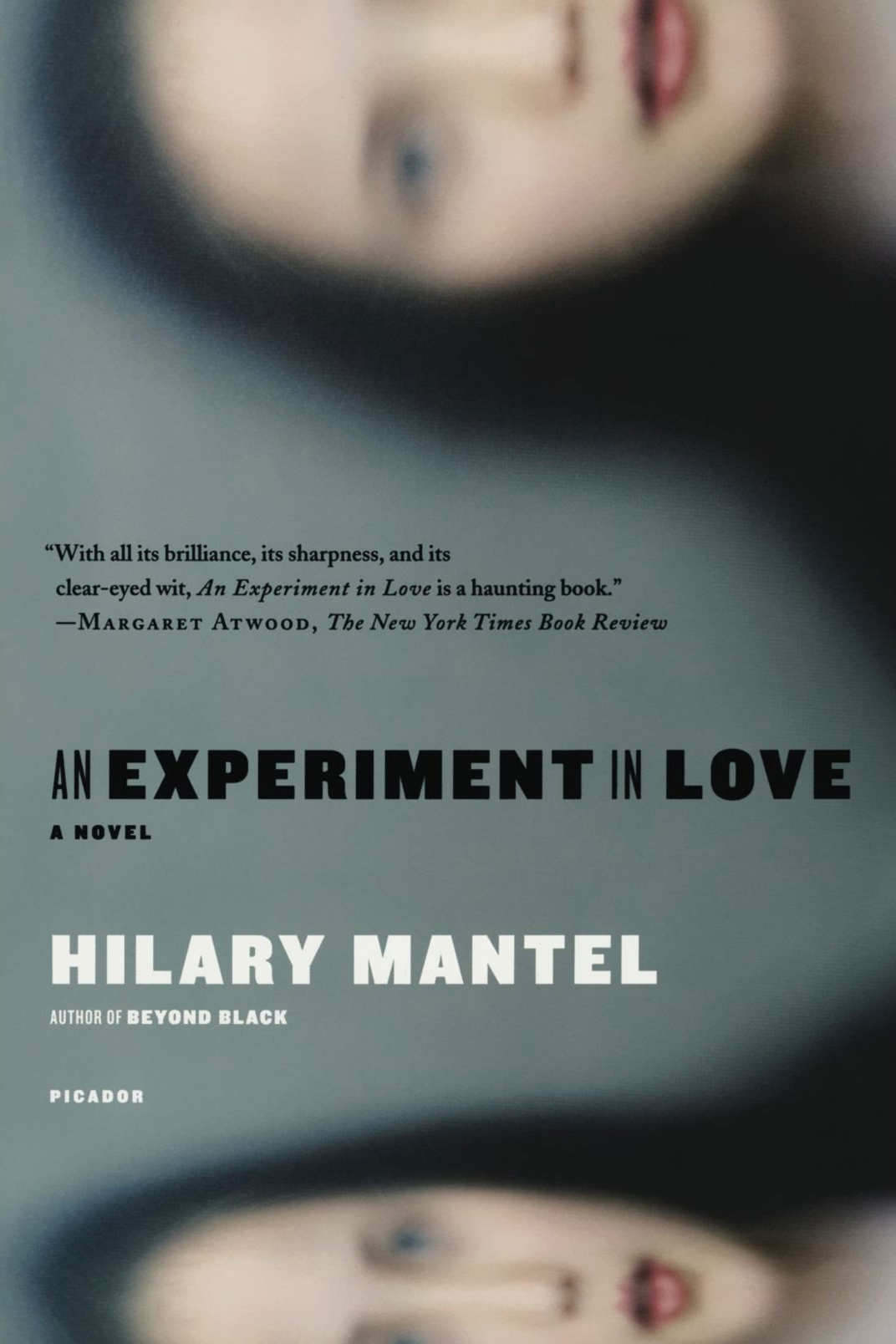 <em>An Experiment in Love</em>, by Hilary Mantel (1996)