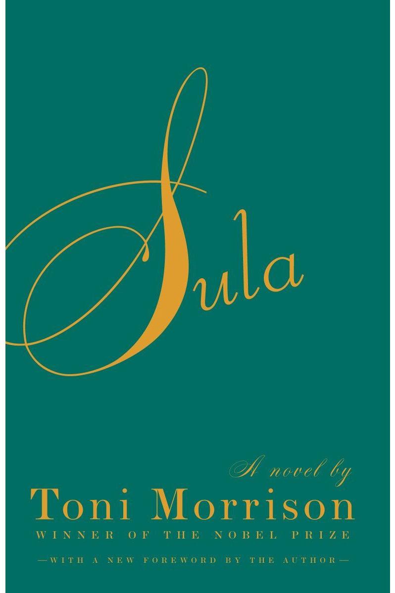 <em>Sula</em>, by Toni Morrison (1973)
