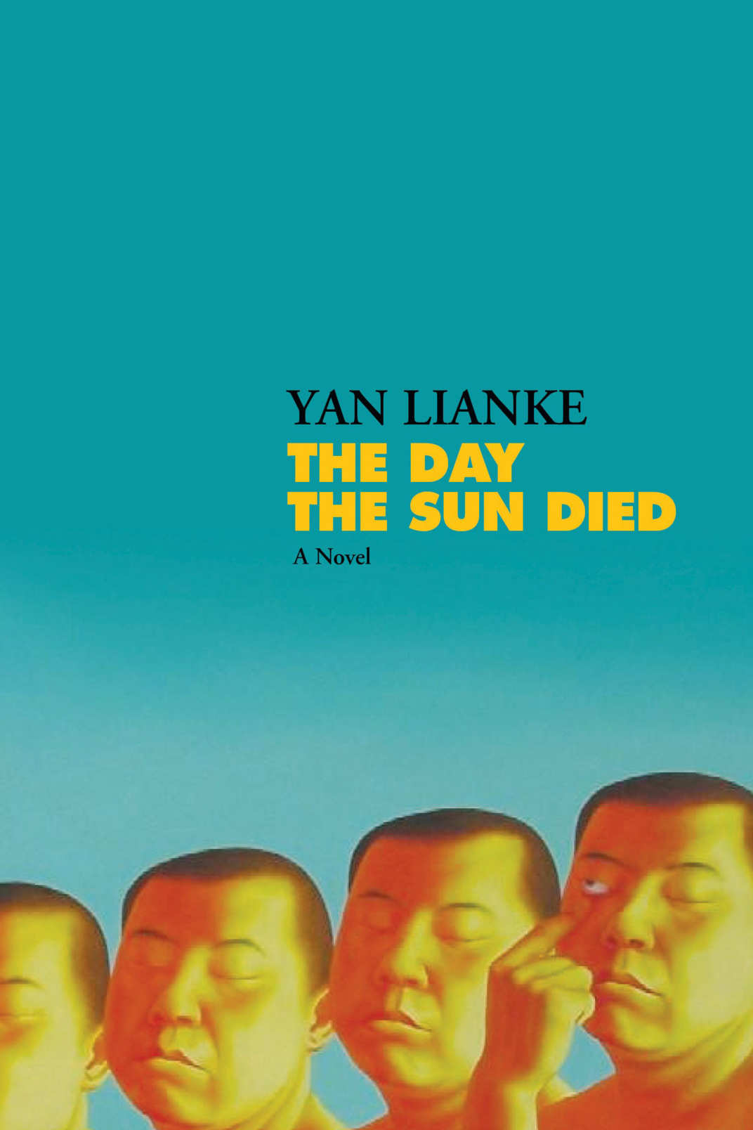<em>The Day the Sun Died</em>, by Yan Lianke, translated by Carlos Rojas (Grove, December 11)