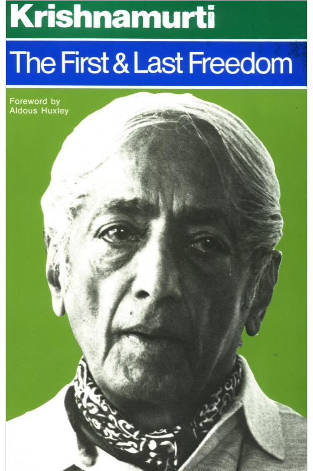 The First and Last Freedom, by J. Krishnamurti