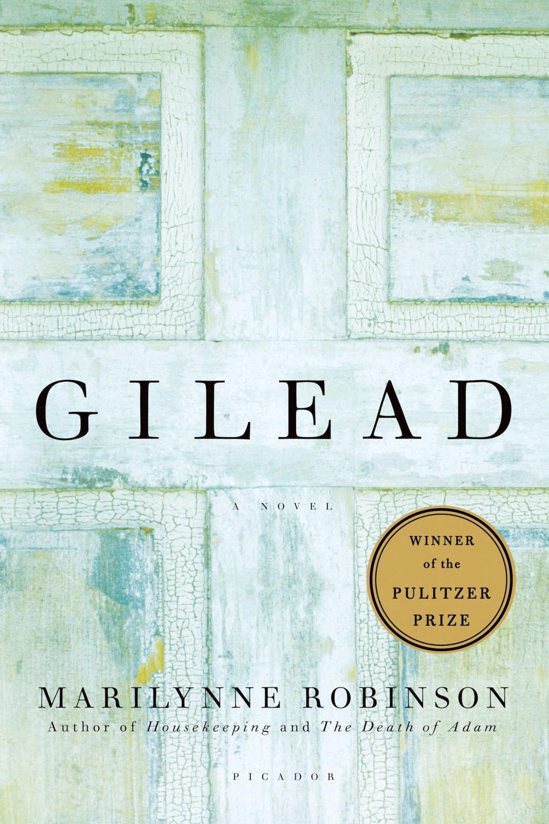 <em>Gilead</em>, Marilynne Robinson