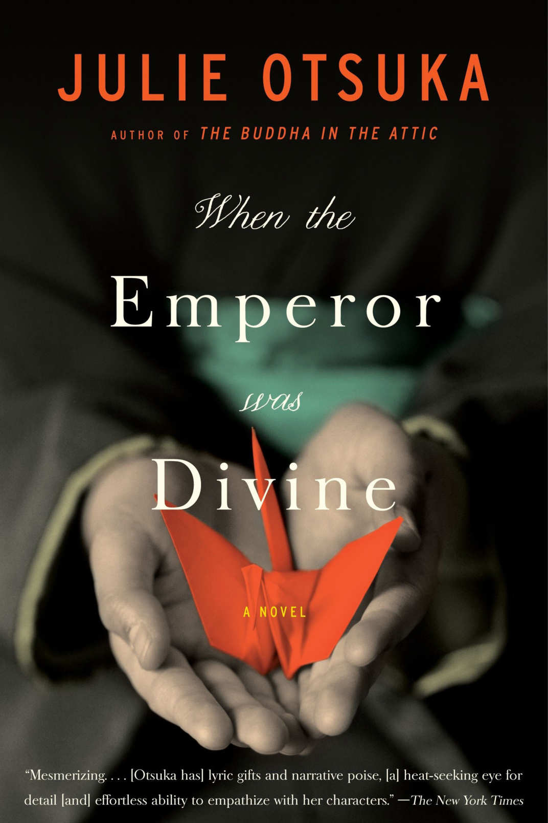 <em>When the Emperor Was Divine,</em> Julie Otsuka