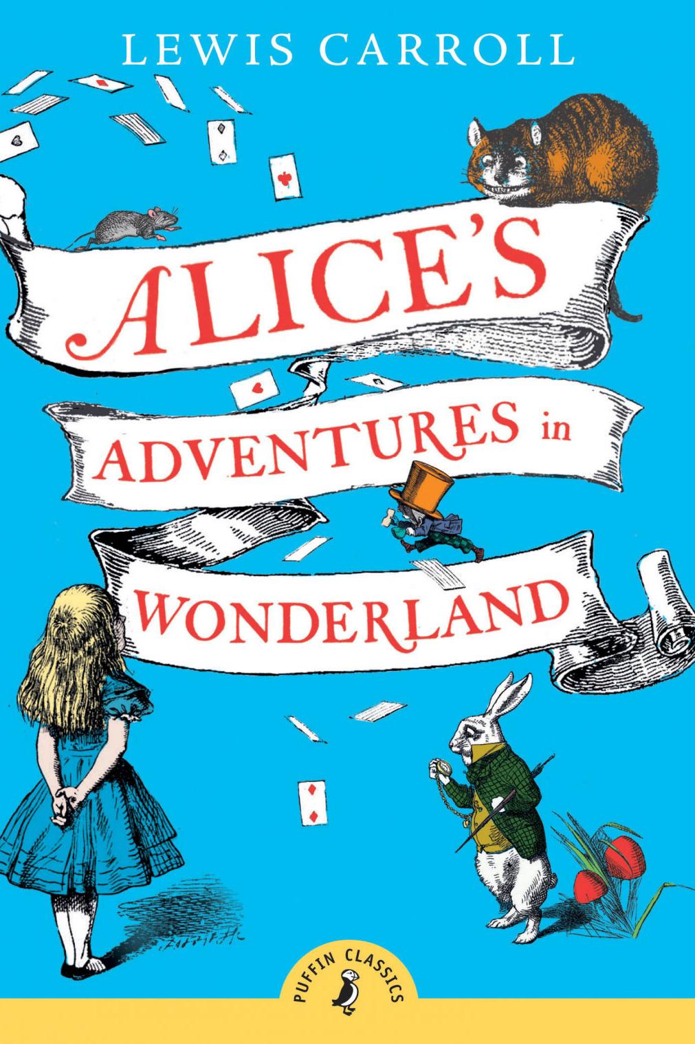 Alice's Adventures in Wonderland byLewis Carroll