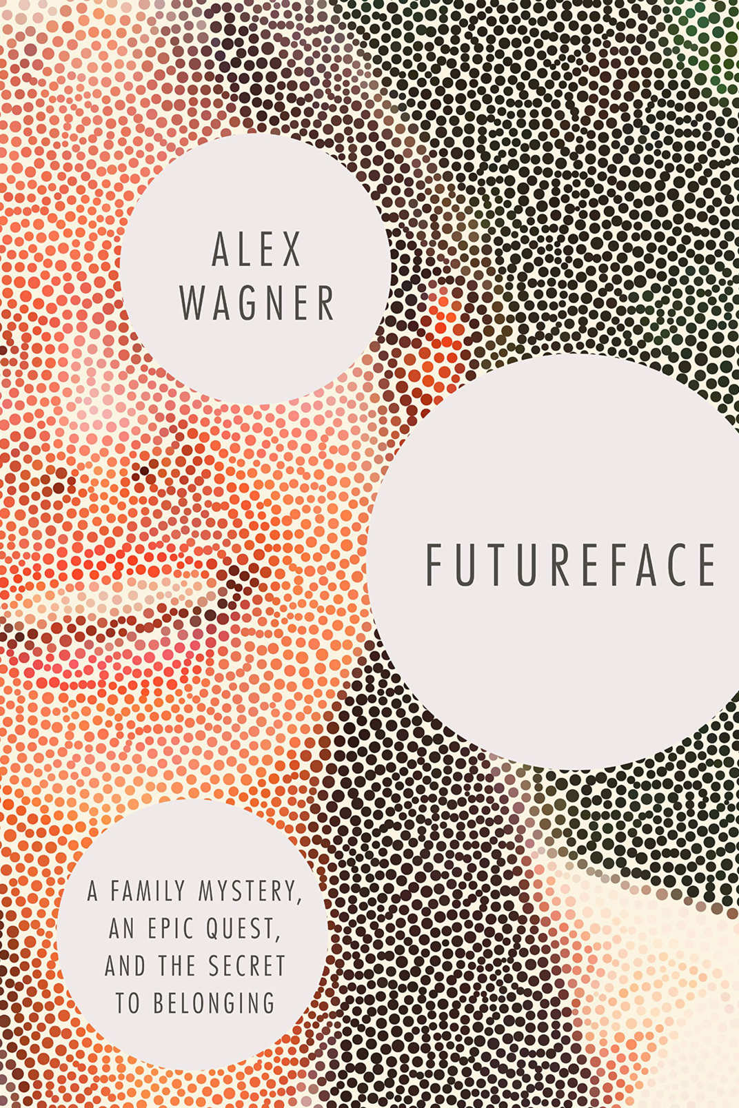 <em>Futureface</em> by Alex Wagner