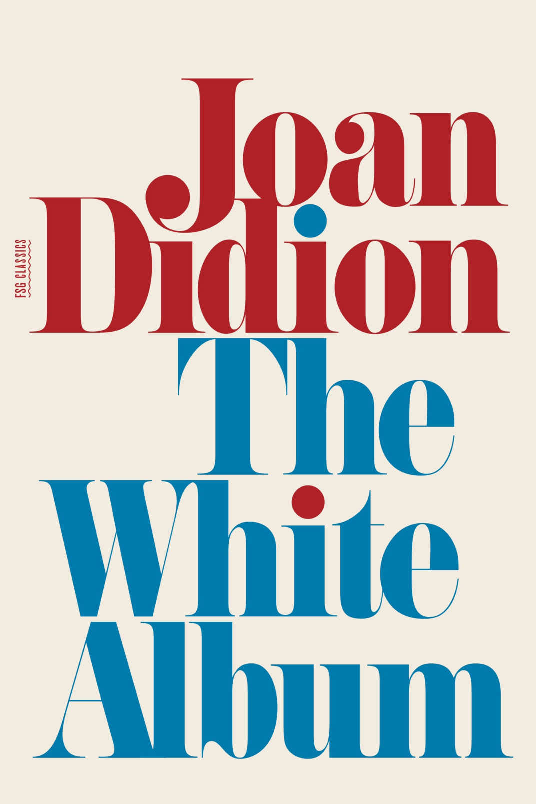 <em>The White Album</em> by Joan Didion