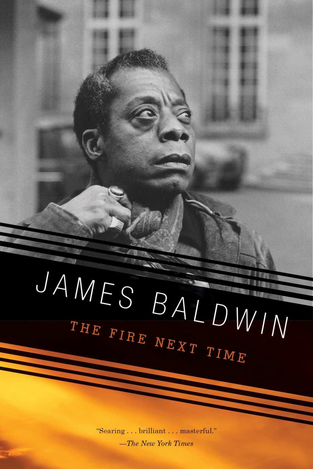 <em>The Fire Next Time</em>, by James Baldwin