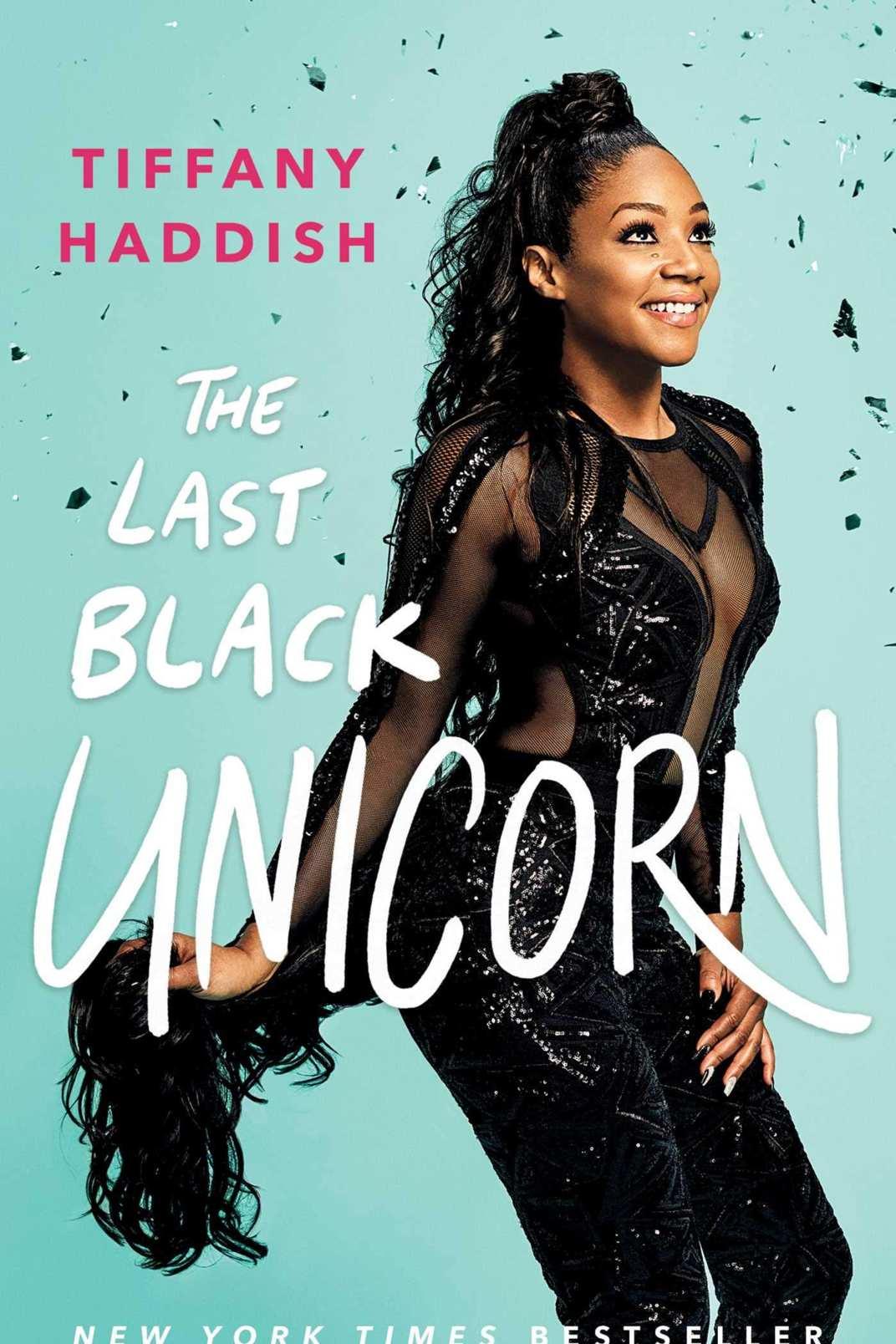 <em>The Last Black Unicorn</em> by Tiffany Haddish