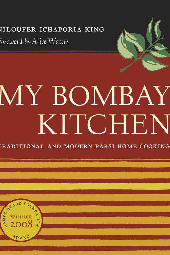 My Bombay Kitchen by Niloufer Ichaporia King