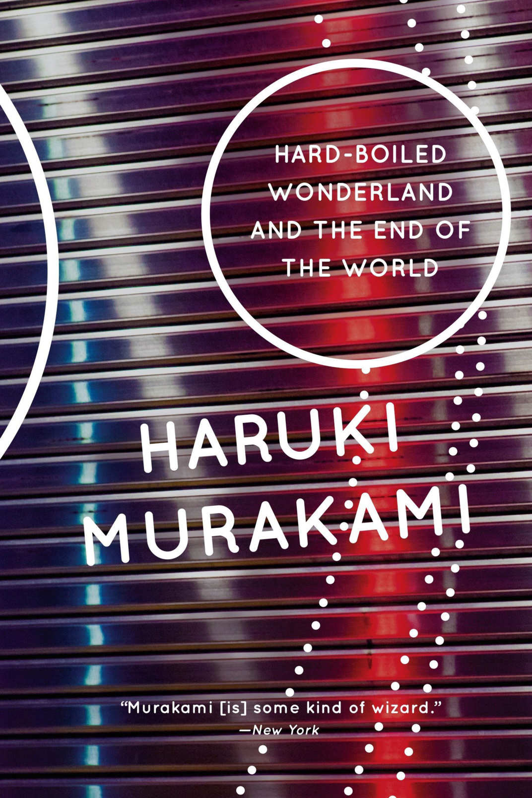 <em>Hard-Boiled Wonderland and the End of the World </em>by Haruki Murakami