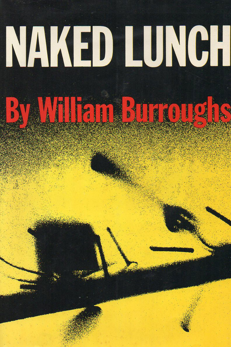 <em>Naked Lunch</em> by William S. Burroughs
