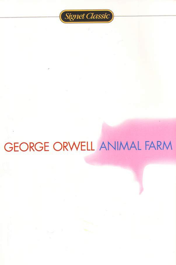 <em>Animal Farm</em> by George Orwell