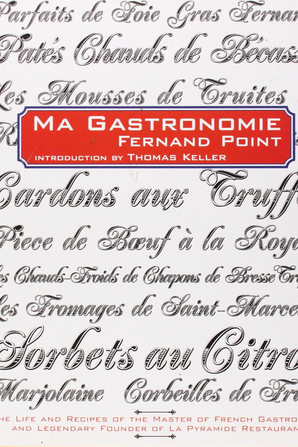 <em>Ma Gastronomie</em> by Fernand Point