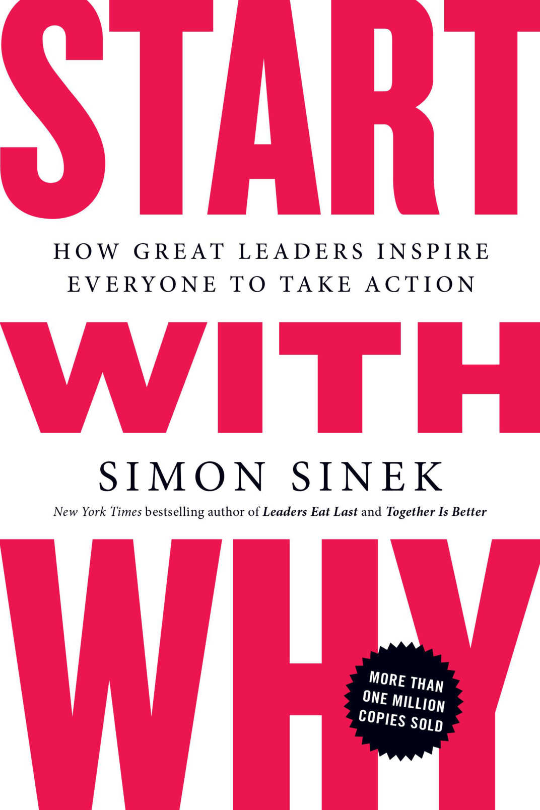 <em>Start With Why</em> by Simon Sinek
