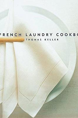 <em>The French Laundry Cookbook</em>
