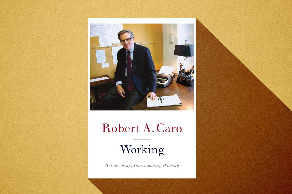Working, by Robert A. Caro